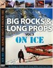 "Big Rocks & Long Props Volume 3 ""On Ice"" DVD"